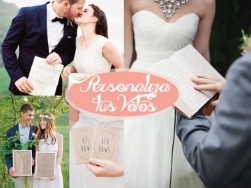 ¿Quieres sorprender y emocionar el día de tu boda? ¡Personaliza los votos!